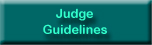 Judge Guidelines